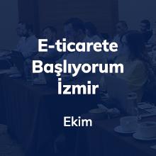 E-ticaret Sohbetleri İzmir'de Yoğun İlgi Gördü